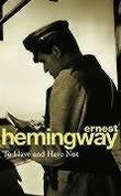 """To Have and Have Not"" av Ernest Hemingway"