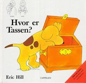 """""""Hvor er Tassen?"""" av Eric Hill"""
