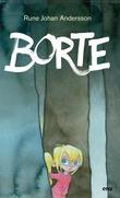 """""""Borte"""" av Rune Johan Andersson"""