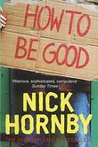 """""""How to be good"""" av Nick Hornby"""
