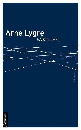 """""""Så stillhet - skuespill"""" av Arne Lygre"""