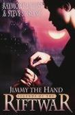 """""""Jimmy the hand - legends of the Riftwar"""" av Raymond E. Feist"""