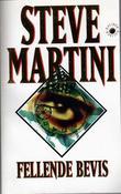"""""""Fellende bevis"""" av Steve Martini"""