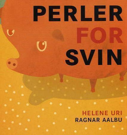 """""""Perler for svin"""" av Helene Uri"""