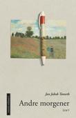 """Andre morgener - dikt"" av Jan Jakob Tønseth"