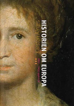 """""""Historien om Europa - 1800-1900"""" av Karsten Alnæs"""