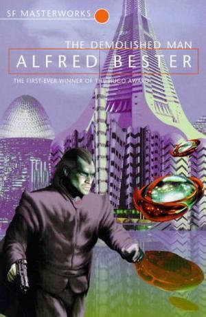 """The Demolished Man (S.F. Masterworks)"" av Alfred Bester"
