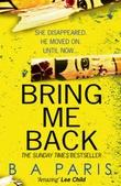 """Bring Me Back"" av B A Paris"