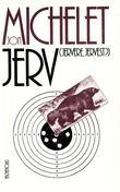 """""""Jerv, jervere, jervest? - en norsk, og dermed tragisk, romansyklus"""" av Jon Michelet"""