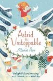 """""""Astrid the unstoppable"""" av Maria Parr"""