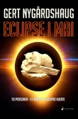 """Eclipse i mai roman"" av Gert Nygårdshaug"