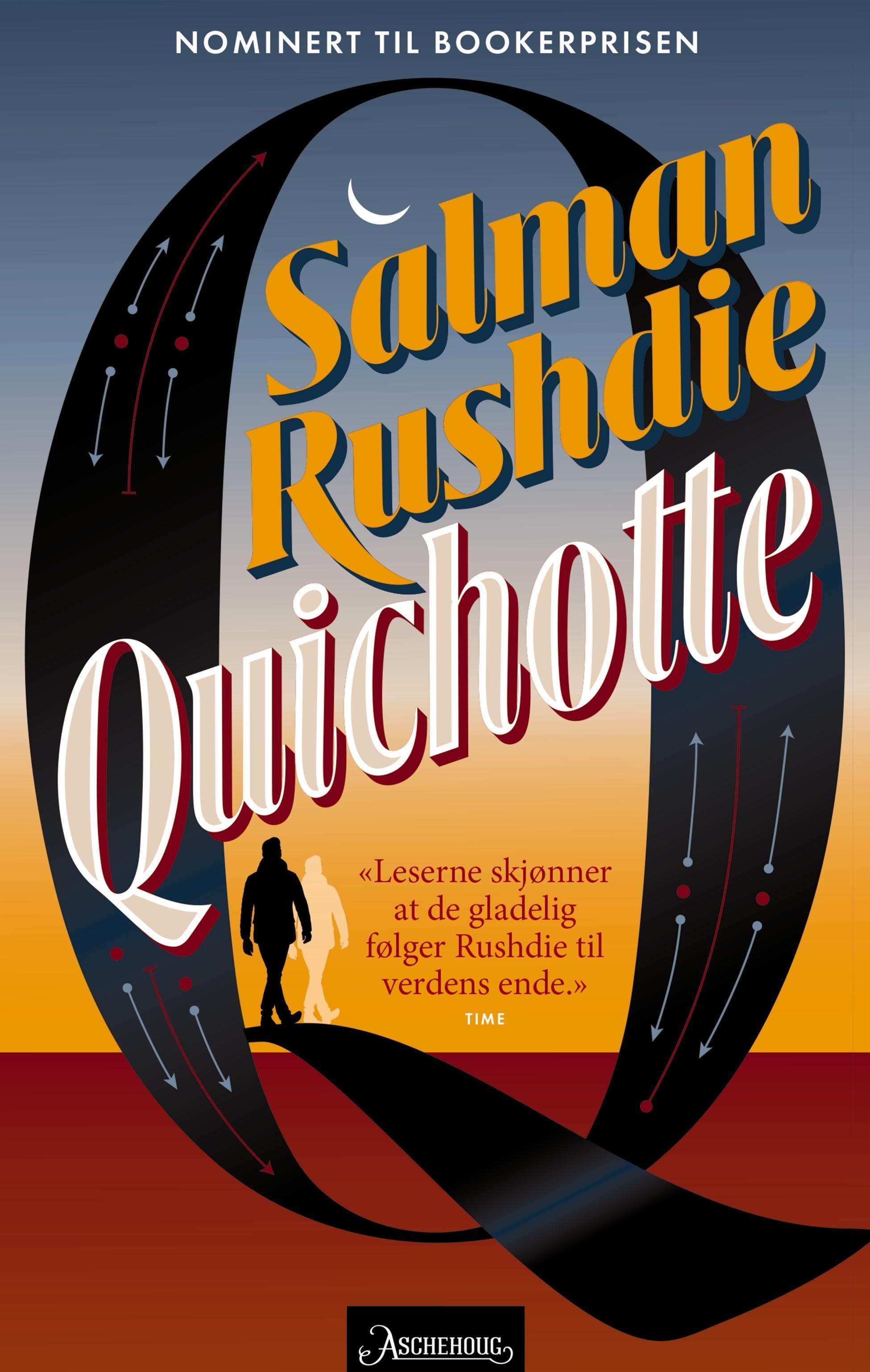 """""""Quichotte"""" av Salman Rushdie"""