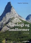 """""""Geologi og landformer i Norge"""" av Dagfinn Trømborg"""