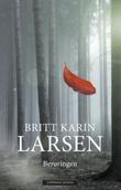 """""""Berøringen roman"""" av Britt Karin Larsen"""