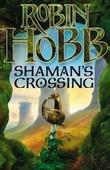 """""""Shaman's crossing - the soldier son trilogy"""" av Robin Hobb"""
