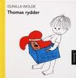 """""""Thomas rydder"""" av Gunilla Wolde"""