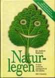 """""""Naturlegen - et naturmedisinsk oppslagsverk for hele familien"""" av Andrew Stanway"""