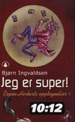 """""""Jeg er super! - Espen Herberts opptegnelser V"""" av Bjørn Ingvaldsen"""