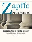 """""""Den logiske sandkasse - elementær logikk for universitet og selvstudium"""" av Peter Wessel Zapffe"""