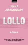 """""""Lollo"""" av Linna Johansson"""