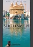 """""""Sikhismen - historie, tradisjon og kultur"""" av Knut A. Jacobsen"""