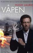 """""""Våpenhandleren"""" av Hugh Laurie"""