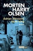 """""""Adrian Marconis store sorg"""" av Morten Harry Olsen"""