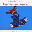 """""""Pippi Langstrømpe på tur"""" av Astrid Lindgren"""