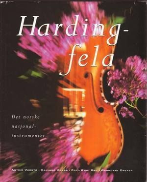 """Hardingfela - det norske nasjonalinstrumentet"" av Halvard Kaasa"