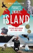 """""""Frihet, likhet, Island - en saga om en mann og et land i krise"""" av Mímir Kristjánsson"""