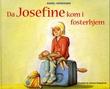 """""""Da Josefine kom i fosterhjem"""" av Sissel Henriksen"""