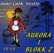 """""""Aurora i blokk Z del 3:4"""" av Anne-Cath. Vestly"""