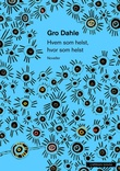 """""""Hvem som helst, hvor som helst - noveller"""" av Gro Dahle"""
