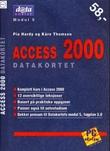 """""""Access 2000 - datakortet, modul 5"""" av Pia Hardy"""