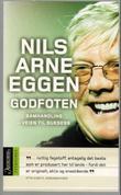 """""""Godfoten - samhandling - veien til suksess"""" av Nils Arne Eggen"""