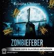 """""""Zombiefeber"""" av Kristina Ohlsson"""