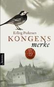 """""""Kongens merke - roman"""" av Erling Pedersen"""