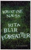 """""""Rita blir forfatter - roman"""" av Kristine Næss"""