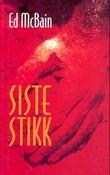 """""""Siste stikk"""" av Ed McBain"""