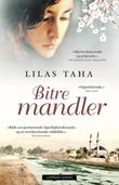 """""""Bitre mandler"""" av Lilas Taha"""