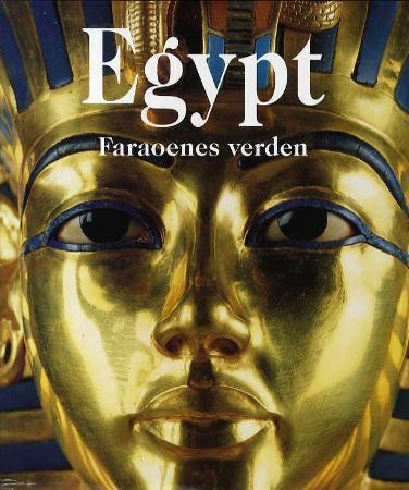 """""""Egypt - faraoenes verden"""" av Regine Schulz"""