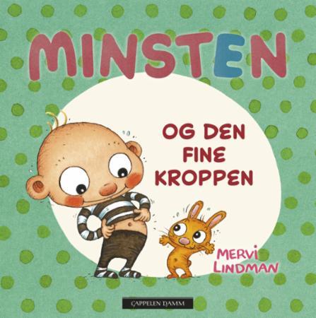 """""""Minsten og den fine kroppen"""" av Mervi Lindman"""
