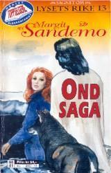 """""""Ond saga"""" av Margit Sandemo"""
