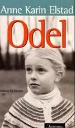 """""""Odel - roman"""" av Anne Karin Elstad"""