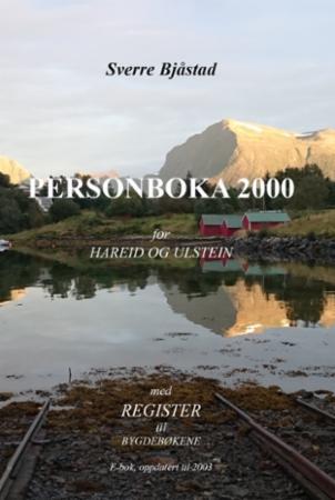 """""""Personboka 2000 for Hareid og Ulstein - med register til bygdebøkene"""" av Sverre Bjåstad"""
