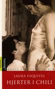 """""""Hjerter i chili føljetongroman med oppskrifter, kjærlighetshistorier og husråd"""" av Laura Esquivel"""