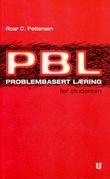 """""""Problembasert læring - for studenten - en grunnbok i PBL"""" av Roar C. Pettersen"""