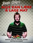 """""""Alle kan lære å lage mat"""" av Jamie Oliver"""