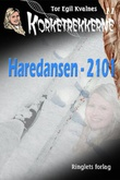 """""""Haredansen - 2101"""" av Tor Egil Kvalnes"""