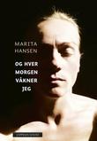 """""""Og hver morgen våkner jeg"""" av Marita Hansen"""